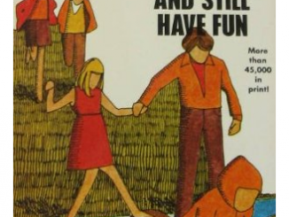 """Cover of """"How to Keep Your Family Together and Still Have Fun"""" by Marion Leach Jacobsen."""